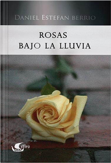 Rosas bajo la lluvia